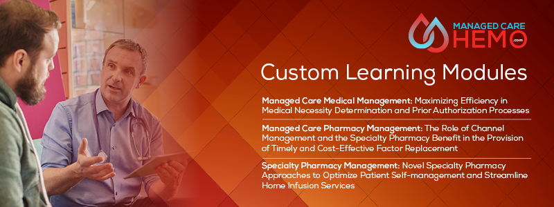 ManagedCareHemo Custom Learning Modules